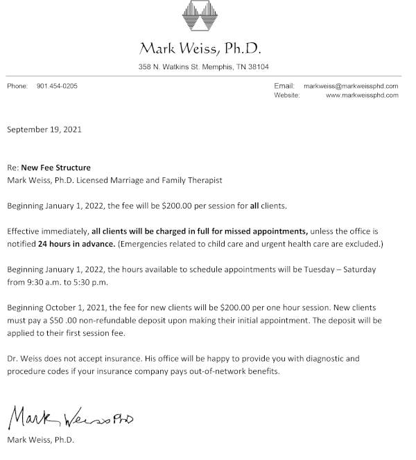 New Fee and Hours schedule for Dr. weiss